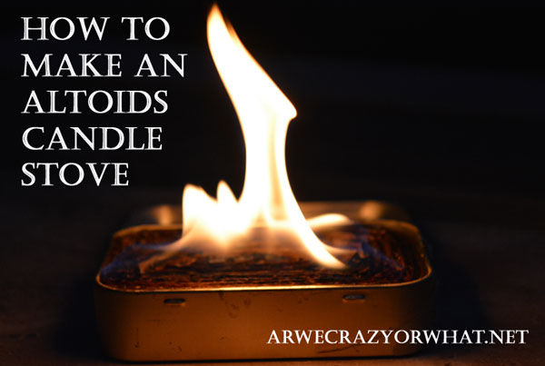 Make An Altoids Candle Stove