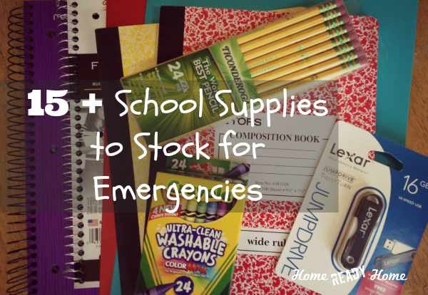 School Supplies to Stock for Emergencies