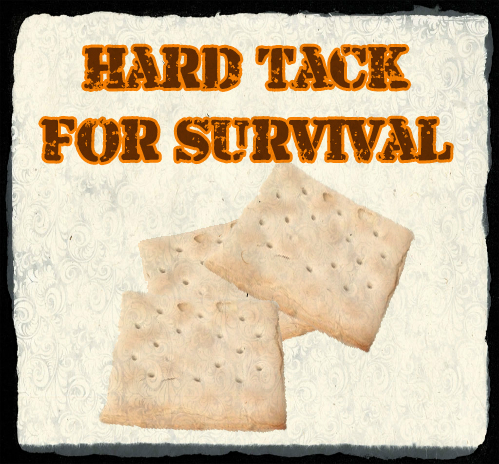 Hard Tack for Survival