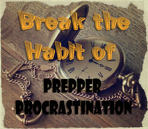 Prepper Procrastination