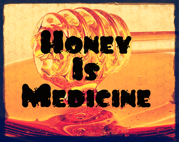 Honey Is Medicine