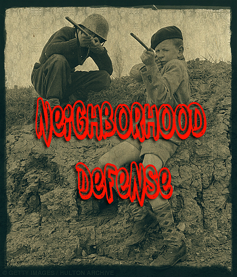 Neighborhood Defense – Are you ready?