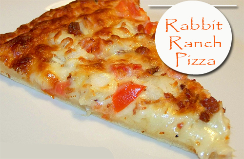 Rabbit Ranch Pizza Recipe via HostileHare.com